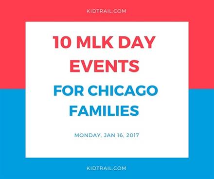 10 MLK Day Events for Chicago Families! - KidTrail Pick